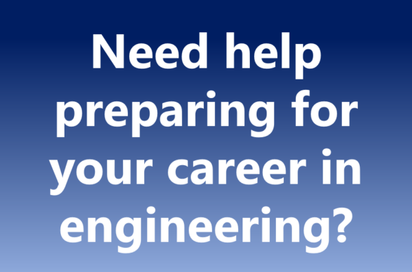 Need help preparing for your career in engineering?