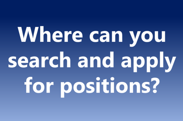 Where can you search and apply for positions?