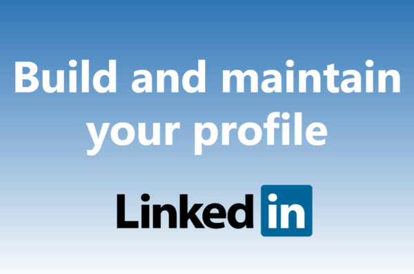 build and maintain your profile