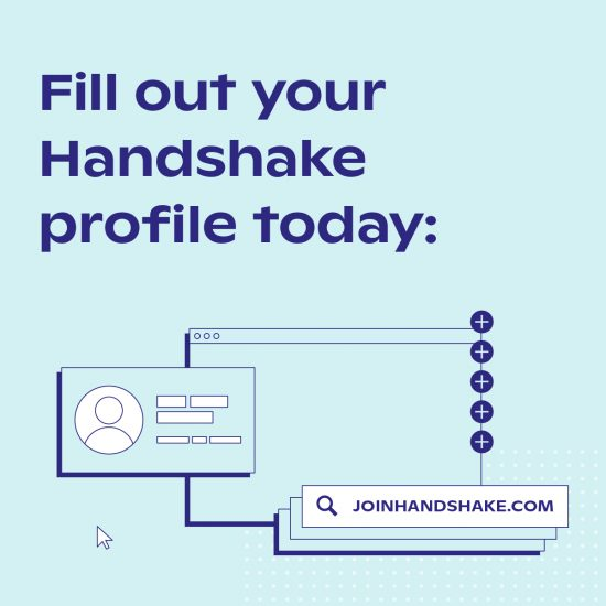 Fill out your Handshake profile today